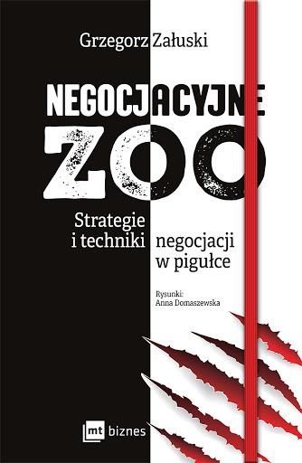 """Grzegorz Załuski- """"Negocjacyjne ZOO"""""""