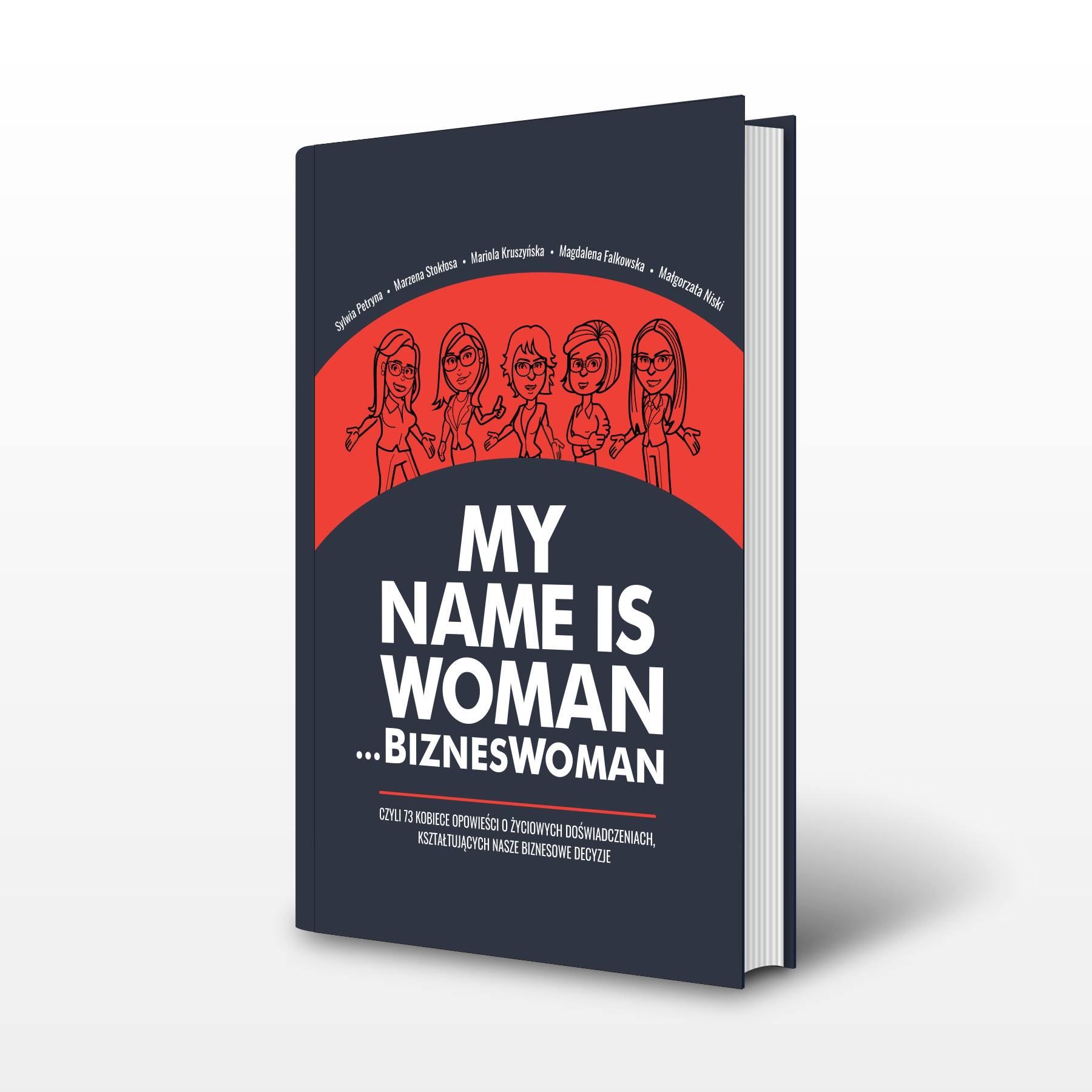My name is woman... bizneswoman