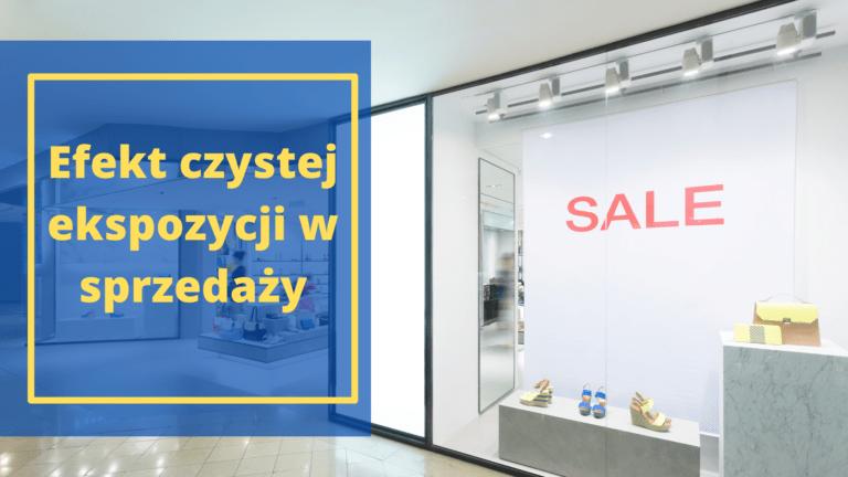efekt czystej ekspozycji w sprzedaży