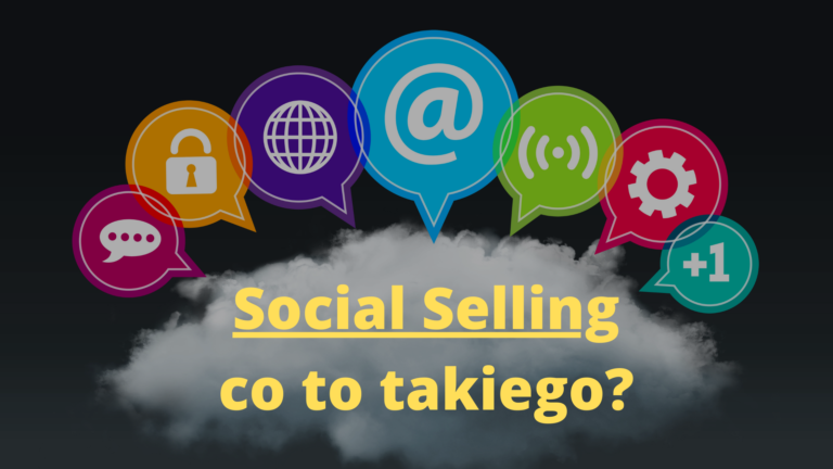 Social selling- co to takiego?