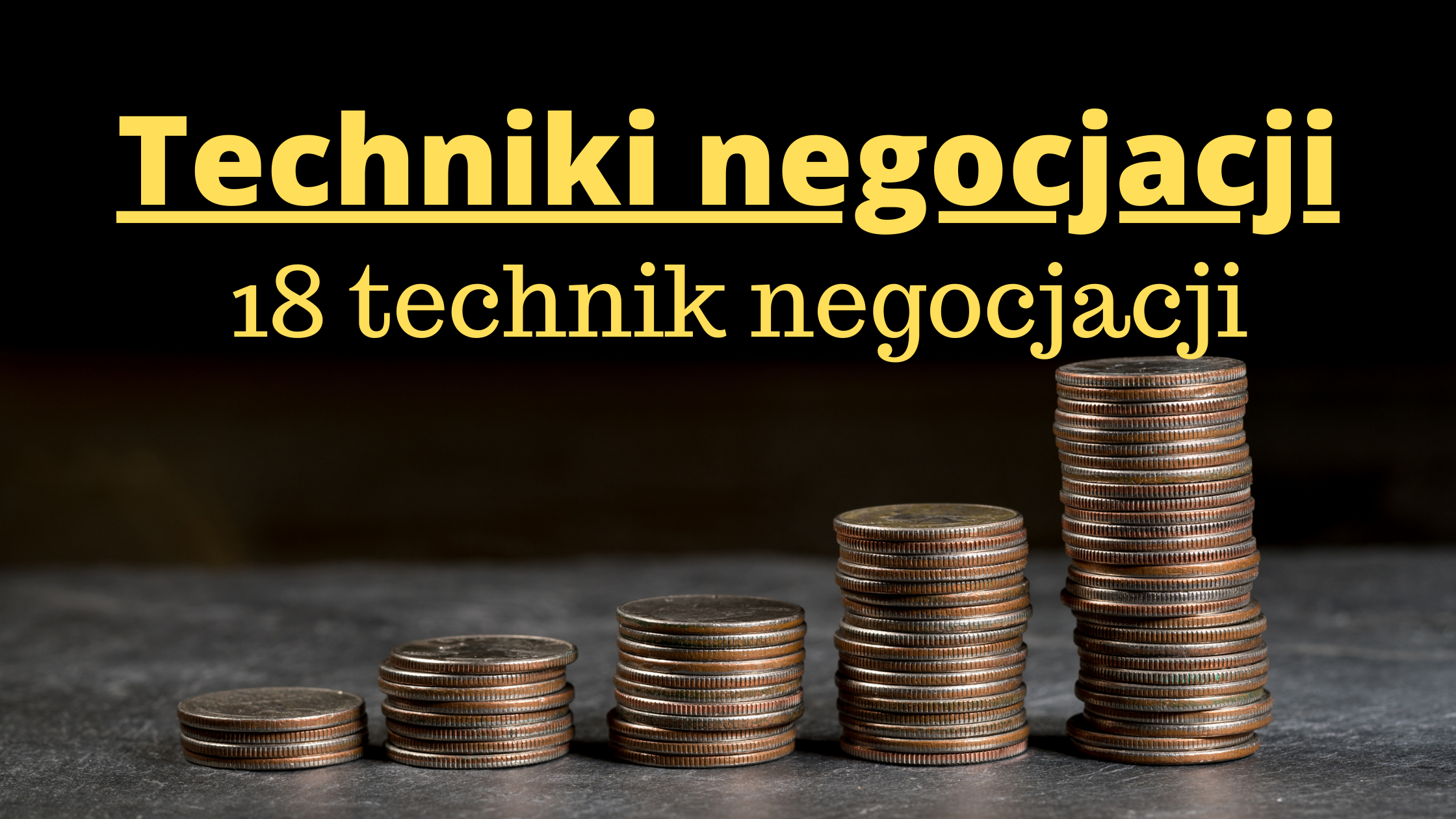 Techniki negocjacji- 18 technik negocjacji