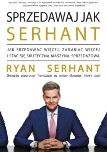 Ryan Serhant- Sprzedawaj jak Serhant